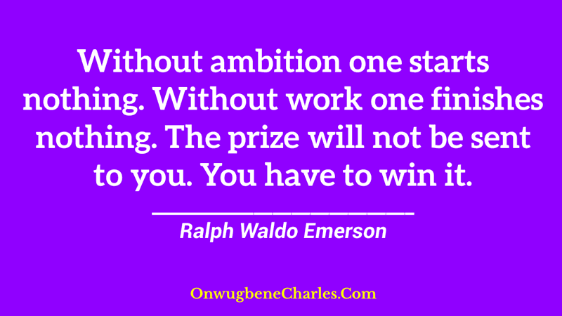 Ambition is the starting point